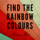 Find the Rainbow Colours